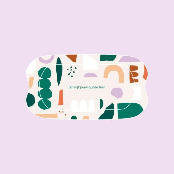 Zelf een creatieve quote bedenken voor je tray